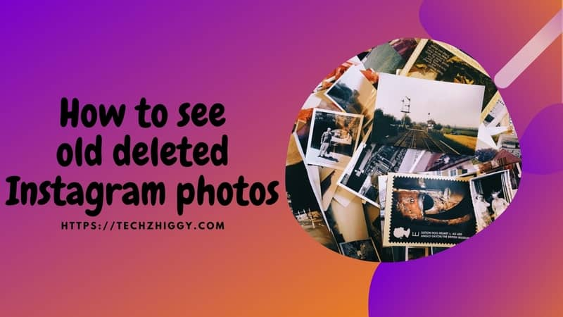 How-to-see-old-deleted-Instagram-photos