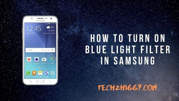 turn on blue light filter samsung mobile